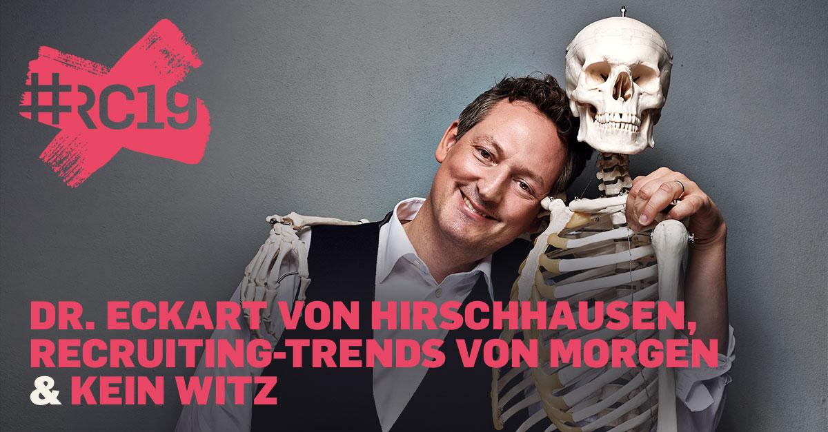 Dr. Eckart von Hirschhausen, Recruiting-Trends von morgen & kein Witz